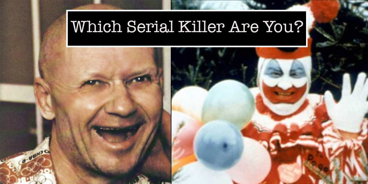 which serial killer are you