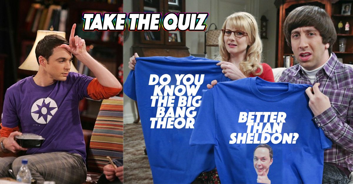 You Can Only Pass This The Big Bang Theory Quiz If Youu0027re As Smart As Sheldon  sc 1 st  TheQuiz & You Can Only Pass This The Big Bang Theory Quiz If Youu0027re As Smart ...