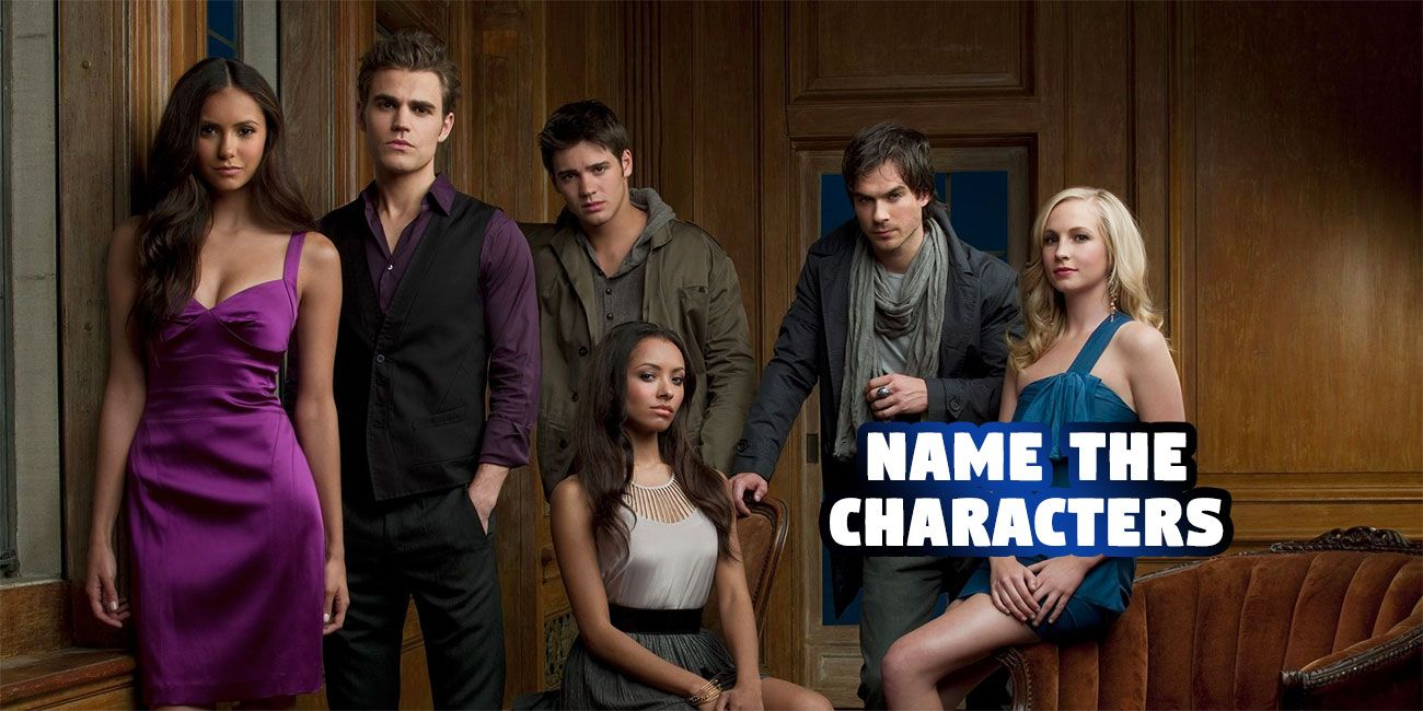 Only a true vampire diaries fan can name all these characters m4hsunfo